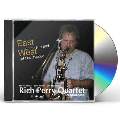 Rich Perry EAST OF THE SUN & WEST OF 2ND AVENUE CD