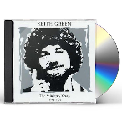 Keith Green MINISTRY YEARS 1: 1977-1979 CD