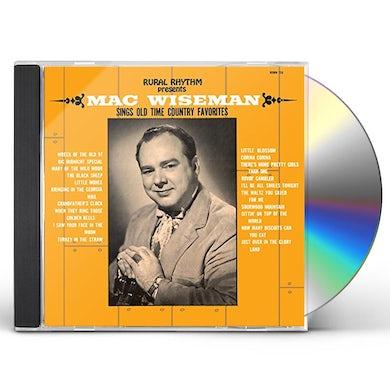 Mac Wiseman SINGS OLD TIME COUNTRY FAVORITES CD