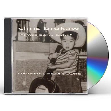 Chris Brokaw I WAS BORN BUT (SCORE) / Original Soundtrack CD