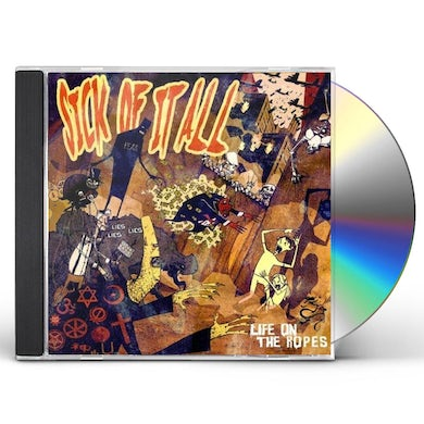 Sick Of It All LIFE ON THE ROPES CD