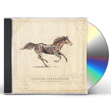 Turnpike Troubadours LONG WAY FROM YOUR HEART CD