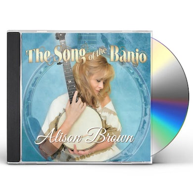 Alison Brown SONG OF THE BANJO CD