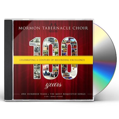 Mormon Tabernacle Choir 100: CELEBRATING A CENTURY OF RECORDINGS EXCELLENC CD