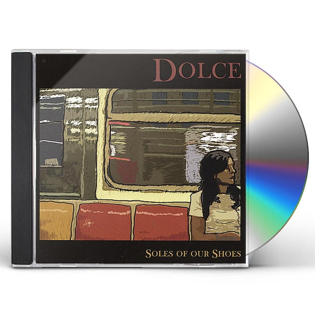 Dolce SOLES OF OUR SHOES CD
