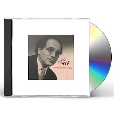 Leo Ferre LE TEMPS DES ROSES ROUGES CD