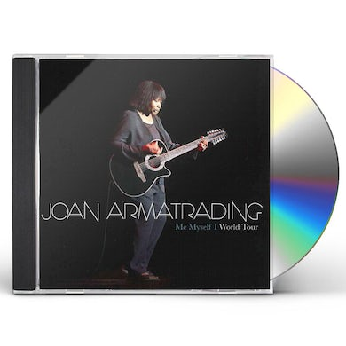 Joan Armatrading ME MYSELF I - WORLD TOUR CONCERT CD