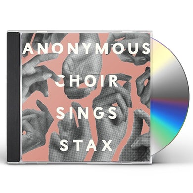 ANONYMOUS CHOIR Sings Stax CD