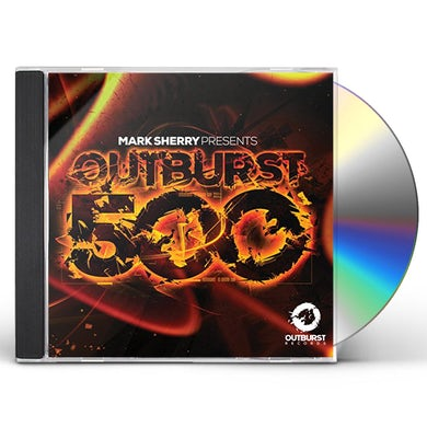 Mark Sherry OUTBURST 500 CD