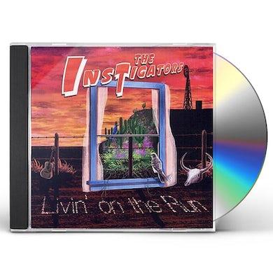 instigators LIVIN' ON THE RUN CD