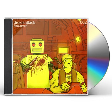 Droids Attack FATAL ERROR CD