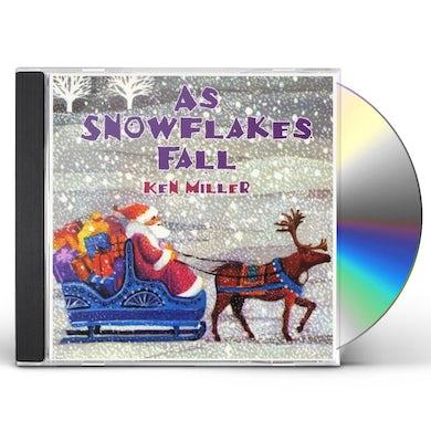 Ken Miller AS SNOWFLAKES FALL CD