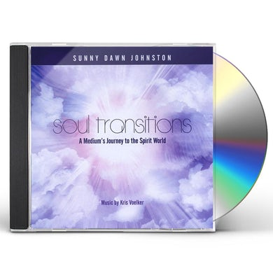 Sunny Dawn Johnston SOUL TRANSITIONS-A MEDIUMS GUIDE TO THE SPIRIT WOR CD