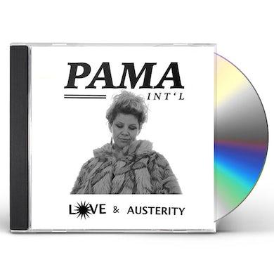 Pama International LOVE & AUSTERITY CD
