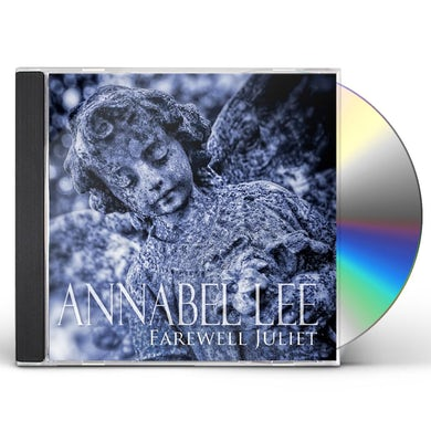 Annabel Lee FAREWELL JULIET CD