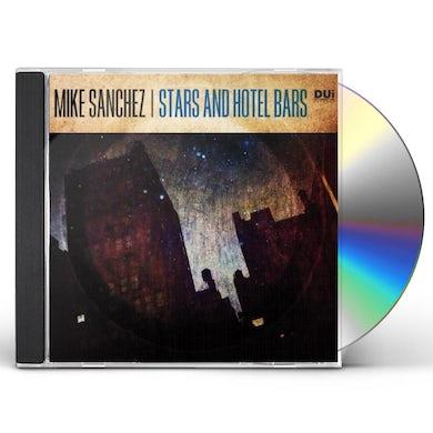 Mike Sanchez STARS & HOTEL BARS CD