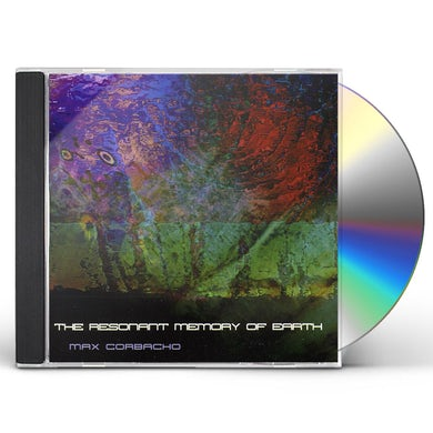 Max Corbacho RESONANT MEMORY OF EARTH CD