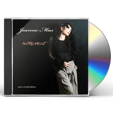 Jeanne mas AUTREMENT CD