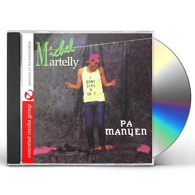 Michel Martelly PA MANYEN CD