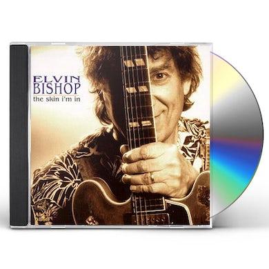 Elvin Bishop SKIN I'M IN CD