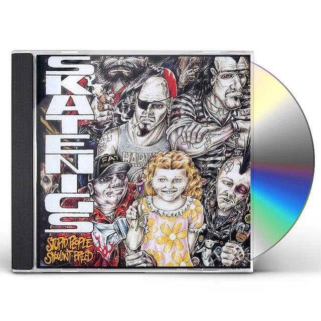 Skatenigs STUPID PEOPLE SHOULDN'T BREED CD