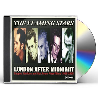 Flaming Stars LONDON AFTER MIDNIGHT CD