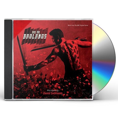 David Shephard INTO THE BADLANDS: MUSIC FROM ORIGINAL AMC SERIES CD