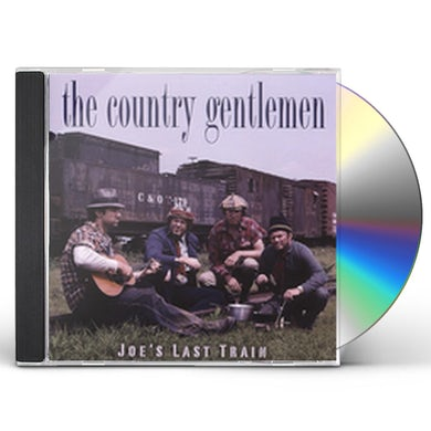 Country Gentlemen JOES LAST TRAIN CD