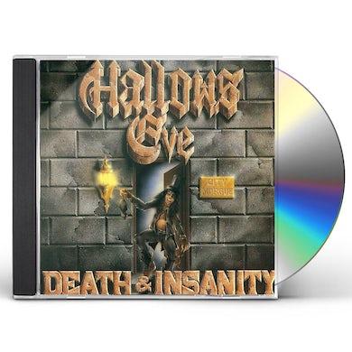 Hallows Eve DEATH & INSANITY CD