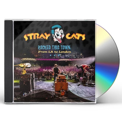 Stray Cats Rocked This Town: From La To London CD