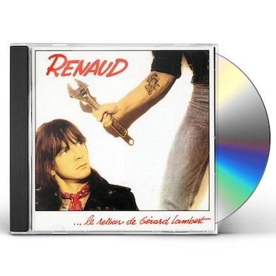 Renaud LE RETOUR DE GERARD LAMBERT CD