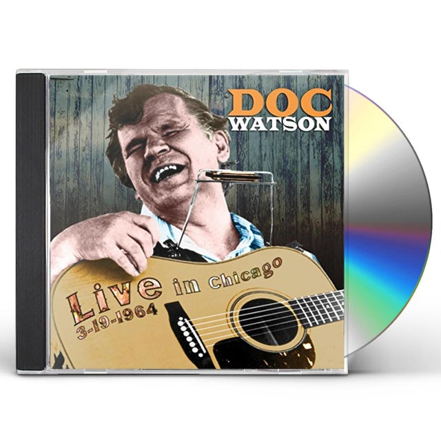 Doc Watson LIVE FROM CHICAGO MARCH 1964: 1 CD