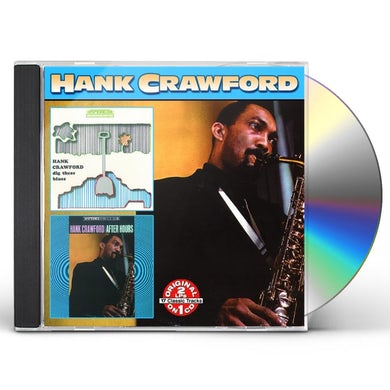 Hank Crawford DIG THESE BLUES: AFTER HOURS CD