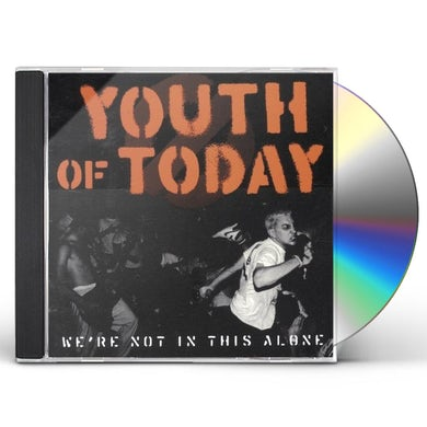 Youth of Today WE'RE NOT IN THIS ALONE CD