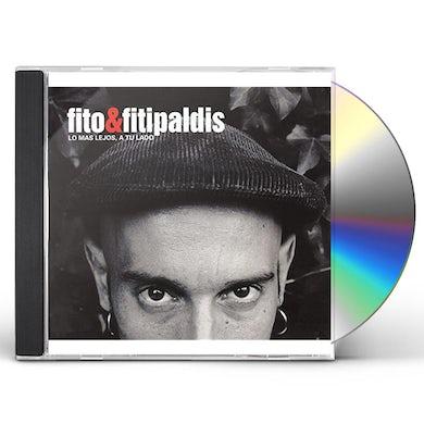 Fito y Fitipaldis LO MAS LEJOS A TU LADO + SOLDADITO MARINERO CD