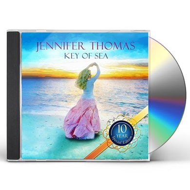 Jennifer Thomas KEY OF SEA (10 YEAR SPECIAL EDITION) CD
