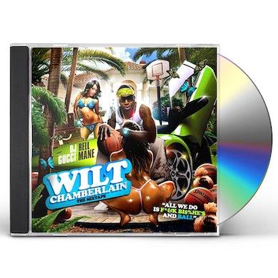 Gucci Mane WILT CHAMBERLAIN CD
