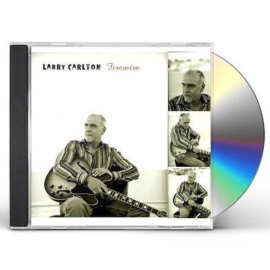 Larry Carlton FIREWIRE CD