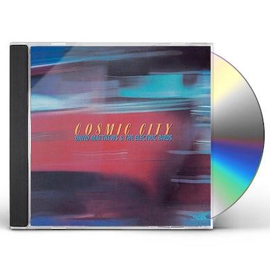 David Matthews COSMIC CITY (& ELECTRIC BIRDS) CD