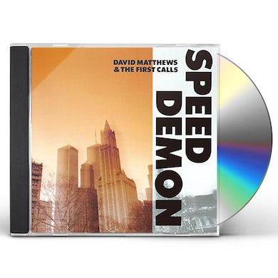 David Matthews SPEED DEMON (& FIRST CALL) CD