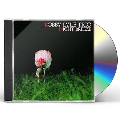 Bobby Lyle NIGHT BREEZE CD