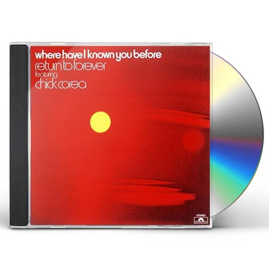 Return To Forever WHERE HAVE I KNOWN YOU BEFORE CD