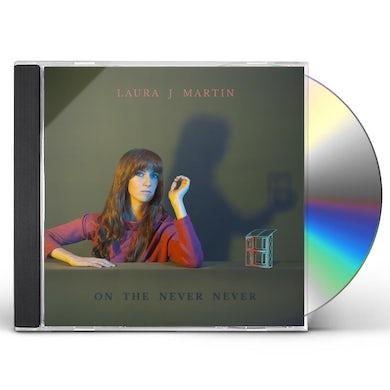 Laura J Martin ON THE NEVER NEVER CD