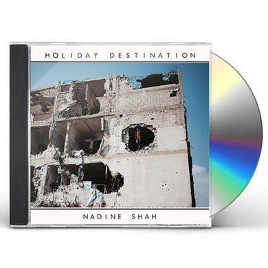 Nadine Shah HOLIDAY DESTINATION CD