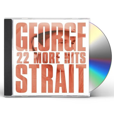 George Strait 22 MORE HITS CD