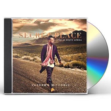 Vashawn Mitchell SECRET PLACE (LIVE AT MOSAEK TEATRO JOHANNESBURG) CD