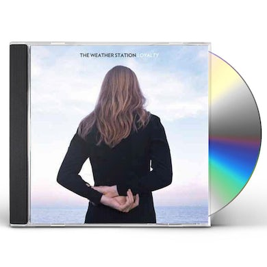The Weather Station LOYALTY CD