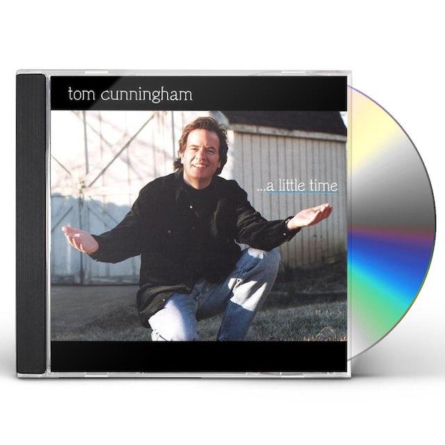 Tom Cunningham LITTLE TIME CD