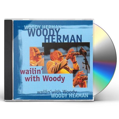 Woody Herman WAILIN WITH WOODY CD