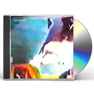Dan Nicholls RUINS CD
